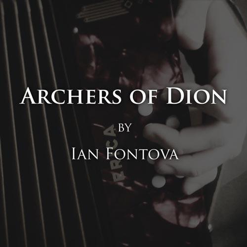 موسیقی سلتیک Archers of Dion اثری مثبت و روحیه بخش از Ian Fontova