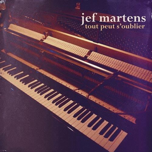 پیانو احساسی و دراماتیک Tout Peut S'oublier اثری از Jef Martens