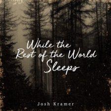 موسیقی پیانو آرامش بخش While the Rest of the World Sleeps اثری از Josh Kramer