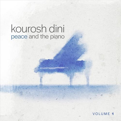آلبوم Peace and the Piano Vol. 1 پیانو آرام بخش و صلح آمیز از Kourosh Dini