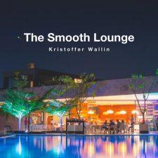 موسیقی جز آرام The Smooth Lounge اثری از Kristoffer Wallin