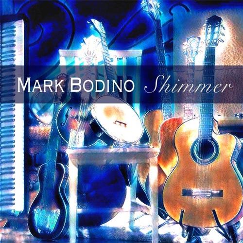 آلبوم Shimmer موسیقی بی کلام کانتری اثری از Mark Bodino