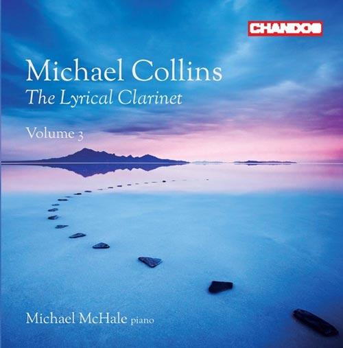 آلبوم The Lyrical Clarinet Vol. 3 موسیقی کلارینت کلاسیک اثری از Michael Collins & Michael McHale