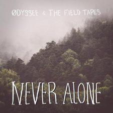 موسیقی هیپ هاپ بی کلام Never Alone اثری از ODYSSEE