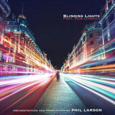 موسیقی بی کلام ارکسترال Blinding Lights (Orchestral Version) اثری از Phil Larson