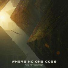 موسیقی بی کلام Where No One Goes اثری حماسی و قهرمانانه از Phil Rey