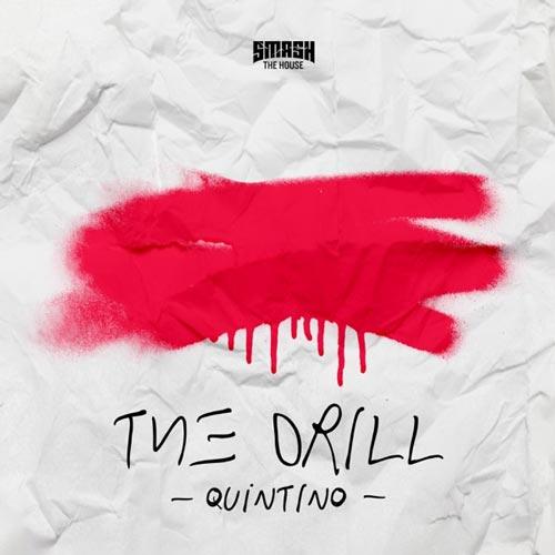 موسیقی ترنس پرانرژی The Drill اثری از Quintino