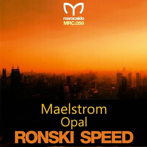 موسیقی ترنس پرانرژی Maelstrom _ Opal اثری از Ronski Speed
