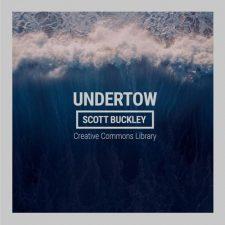 موسیقی بی کلام Undertow اثری تامل برانگیز و الهام بخش از Scott Buckley
