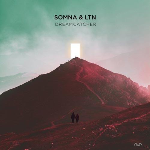 موسیقی ترنس Dreamcatcher اثری پرانرژی و ریتمیک از Somna & LTN