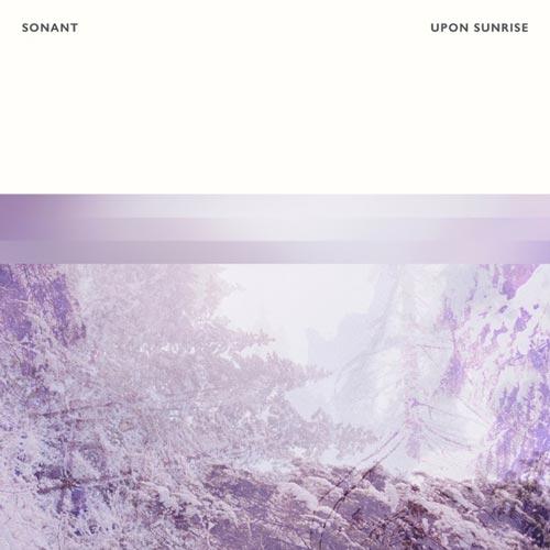 آلبوم Upon Sunrise پیانو آرام و صلح آمیز از Sonant