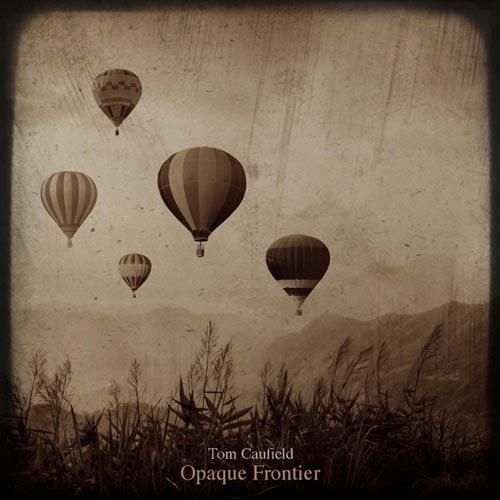 آلبوم Opaque Frontier گیتار آکوستیک آرامش بخش از Tom Caufield