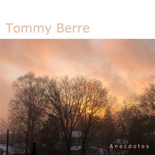آلبوم Anecdotes موسیقی گیتار آرامش بخش از Tommy Berre
