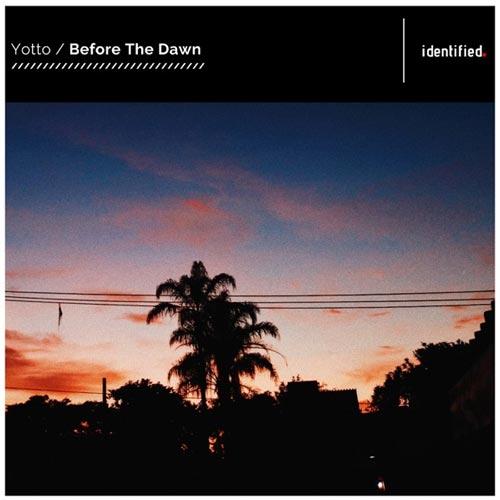 موسیقی پراگرسیو هاوس Before the Dawn اثری از Yotto