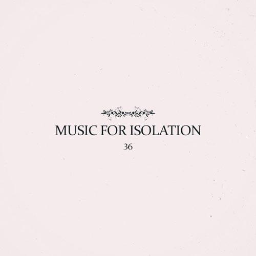 آلبوم موسیقی امبینت Music for Isolation اثری از پروژه 36