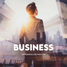 موسیقی مثبت و امید بخش Business اثری از AShamaluevMusic