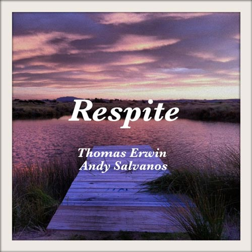 موسیقی بی کلام Respite اثری آرامش بخش از Andy Salvanos