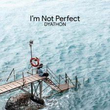 موسیقی امبینت I'm Not Perfect اثری احساسی از DYATHON
