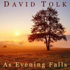 موسیقی بی کلام As Evening Falls اثری احساسی و درام از David Tolk