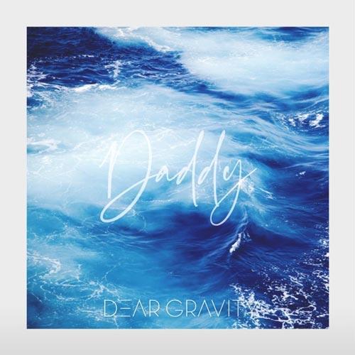 موسیقی پست راک Daddy اثری رویایی و خیالی از Dear Gravity