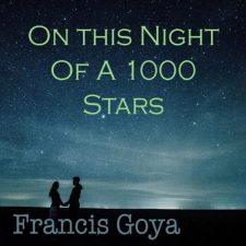 موسیقی بی کلام عاشقانه و احساسی On the Night of a 1000 Stars اثری از Francis Goya