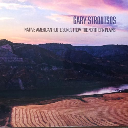 آلبوم موسیقی بی کلام Native American Flute Songs from the Northern Plains اثری از Gary Stroutsos