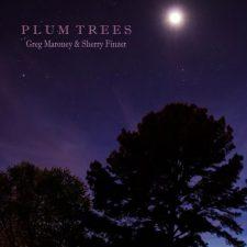 گرگ مارونی و شری فینزر – درختان آلو