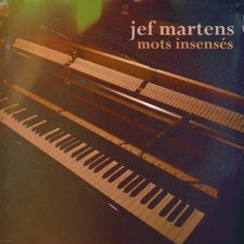 آهنگ پیانو آرامش بخش Mots insenses اثری از Jef Martens