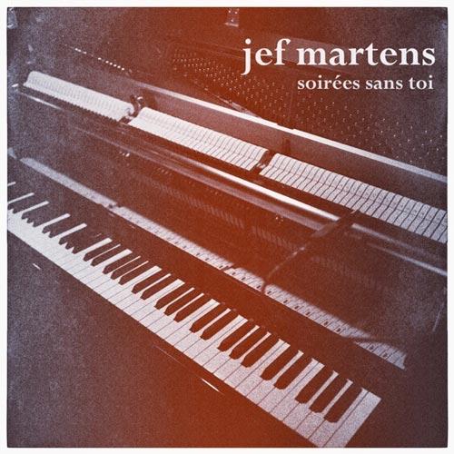 آلبوم موسیقی مدرن کلاسیک Soirées sans toi اثری از Jef Martens