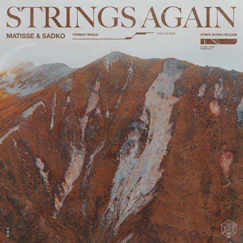 موسیقی الکترونیک Strings Again اثری پرتحرک و پرانرژی از Matisse & Sadko