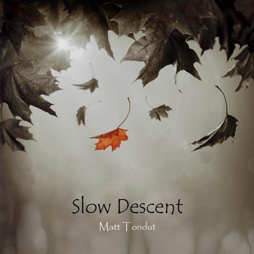 آهنگ پیانو امبینت Slow Descent اثری الهام بخش از Matt Tondut