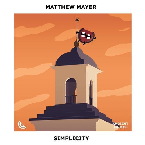 موسیقی بی کلام Simplicity اثری آرامش بخش از Matthew Mayer