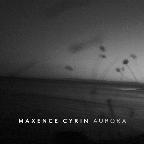 آلبوم Aurora موسیقی مدرن کلاسیک اثری از Maxence Cyrin