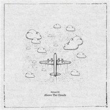 موسیقی بی کلام Above the Clouds اثری رویایی و تخیل برانگیز از Michael FK