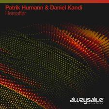 موسیقی ترنس Hereafter اثری از Patrik Humann & Daniel Kandi