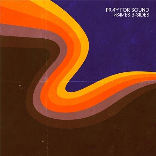 آلبوم موسیقی پست راک Waves B-Sides اثری از Pray for Sound