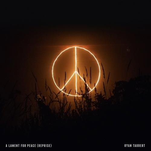 موسیقی بی کلام A Lament for Peace (Reprise) اثری حزن آلود از Ryan Taubert