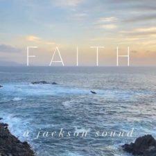 موسیقی بی کلام Faith اثری از A Jackson Sound