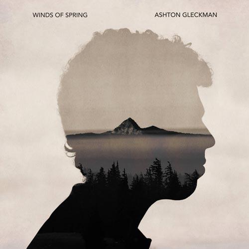 آلبوم موسیقی بی کلام Winds of Spring اثری از Ashton Gleckman