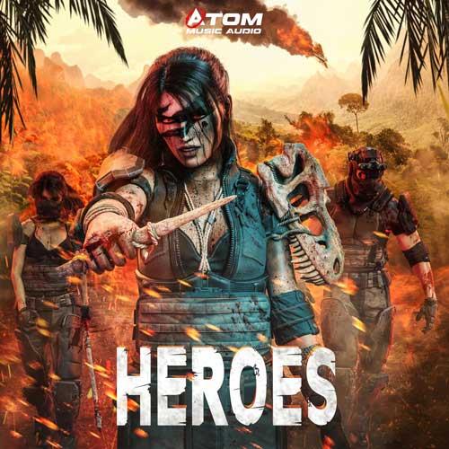 آلبوم موسیقی تریلر Heroes اثری از Atom Music Audio