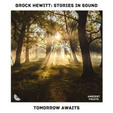 موسیقی بی کلام Tomorrow Awaits اثری از Brock Hewitt Stories in Sound