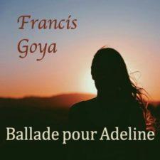 موسیقی بی کلام Ballade Pour Adeline اثری از Francis Goya