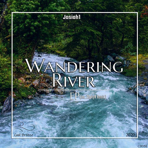 آلبوم موسیقی الکترونیک Wandering River اثری از Josiah1