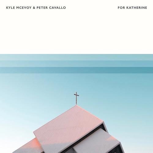 موسیقی بی کلام For Katherine برای Kyle McEvoy, Peter Cavallo