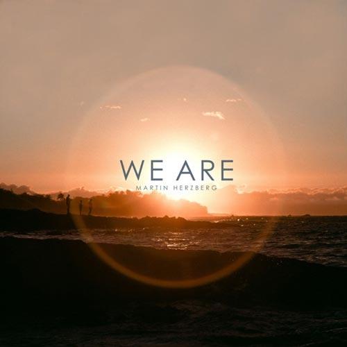 موسیقی بی کلام We Are اثری از Martin Herzberg