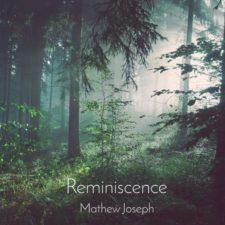 موسیقی بی کلام Reminiscence اثری از Mathew Joseph