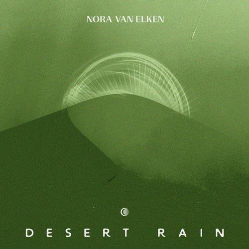 موسیقی دیپ هاوس Desert Rain اثری از Nora Van Elken