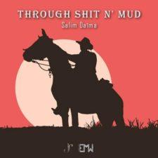 موسیقی تریلر Through Shit N' Mud اثری از Salim Daima