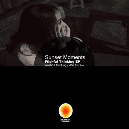 موسیقی پراگرسیو هاوس Wishful Thinking اثری از Sunset Moments