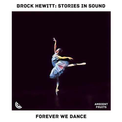 پیانو کلاسیکال زیبای Brock Hewitt Stories in Sound در آهنگ Forever We Dance